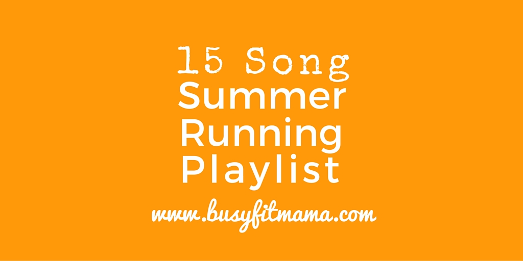Summer Running Playlist 2016