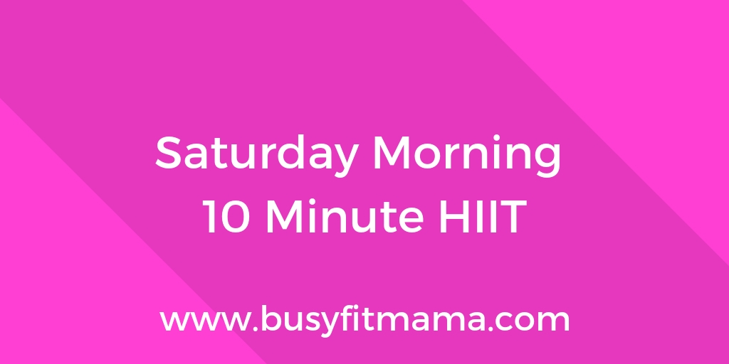 Saturday Moring HIIT Workout
